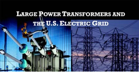 Large Power Transformers and the US Electric Grid